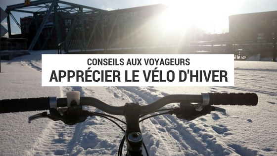 vélo d'hiver - cyclotourisme - cyclotourisme hiver - pays froid - conseil vélo d'hiver - la cyclonomade - plateforme cyclotourisme - voyage cyclotourisme