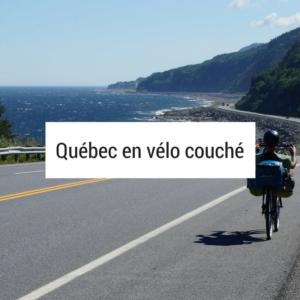 Québec en vélo couché