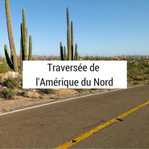 amérique du nord - vélo - cyclotourisme - voyage vélo - usa vélo - mexique vélo - canada vélo - cyclotourisme québec - cyclotourisme ontario - cyclotourisme yellowstone - cyclotourisme mexique