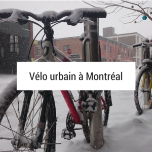 Vélo urbain à Montréal