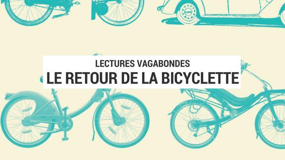 le retour de la bicyclette - livre vélo - livre urbanisme - livre cyclotourisme