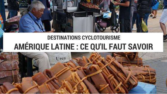 cyclotourisme amérique latine - vélo amérique latine - cyclotourisme amérique du sud - cyclotourisme - la cyclonomade - blog cyclotourisme