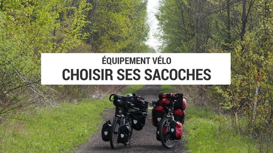 sacoches cyclotourisme - sacoches voyage vélo - sacoches vélo - blog cyclotourisme - conseil cyclotourisme