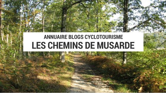 chemins de musarde - france à vélo - cyclotourisme en france - france à vélo - blogue cyclotourisme - blog cyclotourisme - blog voyage vélo - blogue voyage à vélo