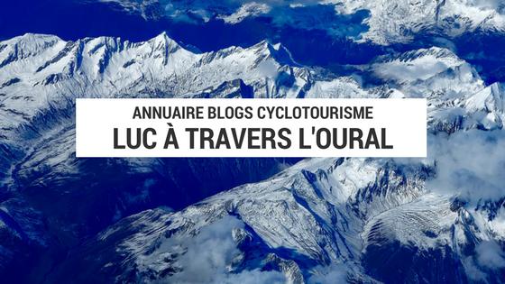 oural à vélo - europe à vélo - cyclotourisme europe - cyclotourisme asie - asie à vélo cyclotourisme oural - blog cyclotourisme - blogue cyclotourisme - la cyclonomade - cyclonomade