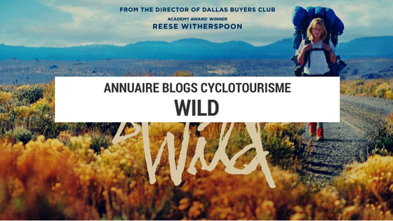 lecture aventure - lecture cyclotourisme - lecture voyage - wild - cheryl strayed - blog voyage vélo - blog cyclotourisme