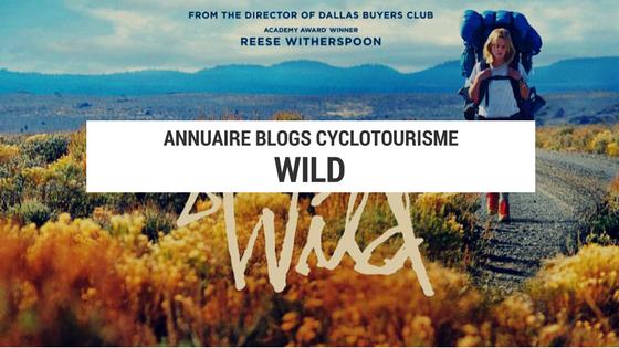 lecture aventure - lecture cyclotourisme - lecture voyage - wild - cheryl strayed - blog voyage vélo - blog cyclotourisme