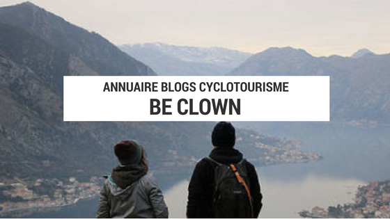be clown - tour du monde à vélo - tour du monde cyclotourisme - voyage cyclotourisme - voyage vélo - plateforme cyclotourisme - la cyclonomade