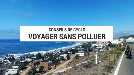 voyage écologique - voyager zéro déchet - astuce voyage écologique - voyage alternatif - cyclotourisme - voyage vélo - la cyclonomade