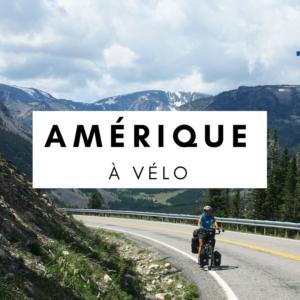 Amérique à vélo - cyclotourisme amérique - amérique du nord - amérique du sud- la cyclonomade - cyclotourisme - voyage à vélo - québec à vélo - véloroute des monarques - états-unis à vélo - Mexique à vélo - Canada à vélo - Patagonie à vélo