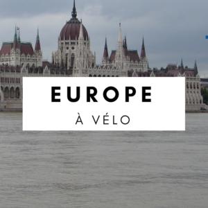 europe à vélo - eurovélo - eurovélo 6 - la cyclonomade - cyclotourisme - budapest à vélo