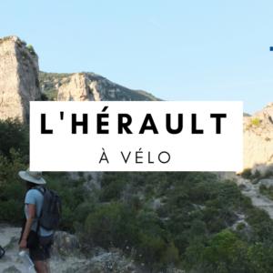 hérault à vélo - france à vélo - france en cyclotourisme - la cyclonomade - voyage à vélo - cyclotourisme