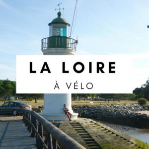 loire à vélo - france à vélo - france en cyclotourisme - la cyclonomade - voyage à vélo - cyclotourisme
