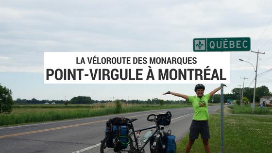 bout du voyage - véloroute des monarques - québec à vélo - cyclotourisme québec - merci mon vélo - cyclotourisme - voyage à vélo - la cyclonomade