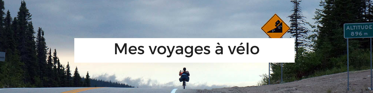 la cyclonomade - cyclotourisme - voyages à vélo - la cyclonomade - cyclotourisme amérique - cyclotourisme france - cyclotourisme europe