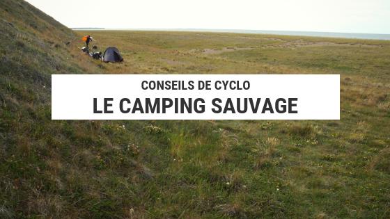 camping sauvage - cyclotourisme - voyage à vélo - la cyclonomade - camping sauvage vélo
