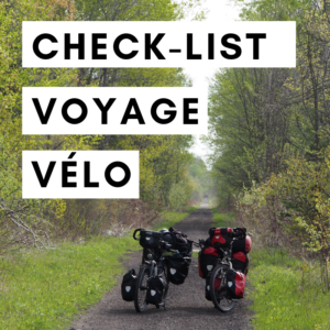 liste matériel vélo - check list - cyclotourisme - voyage vélo - voyage à vélo - la cyclonomade