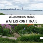 waterfront trail - cyclotourisme - voyage à vélo - voyage vélo - la cyclonomade