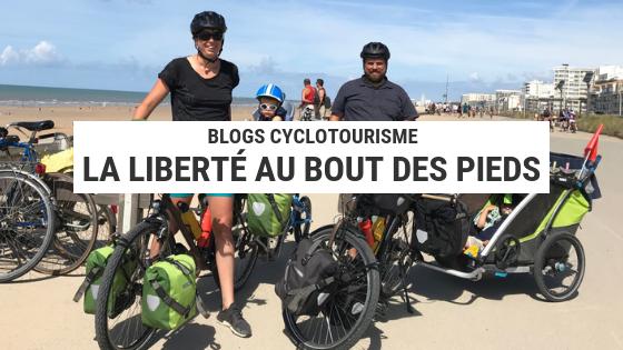 liberté au bout des pieds- bolg cyclotourisme - cyclotourisme - voyage vélo - la cyclonomad- blog cyclotourisme - cyclotourisme - voyage vélo - la cyclonomade