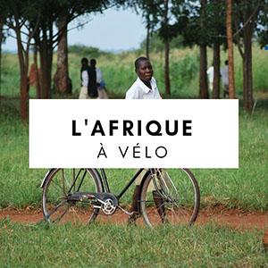 afrique à vélo - cyclotourisme afrique - afrique velo - voyage velo afrique - cyclotourisme - voyage vélo - la cyclonomade