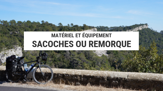 sacoches vélo - cyclotourisme - la cyclonomade - hérault à vélo