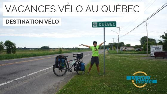 Vacances vélo au Québec - québec à vélo - cyclotourisme québec - la cyclonomade