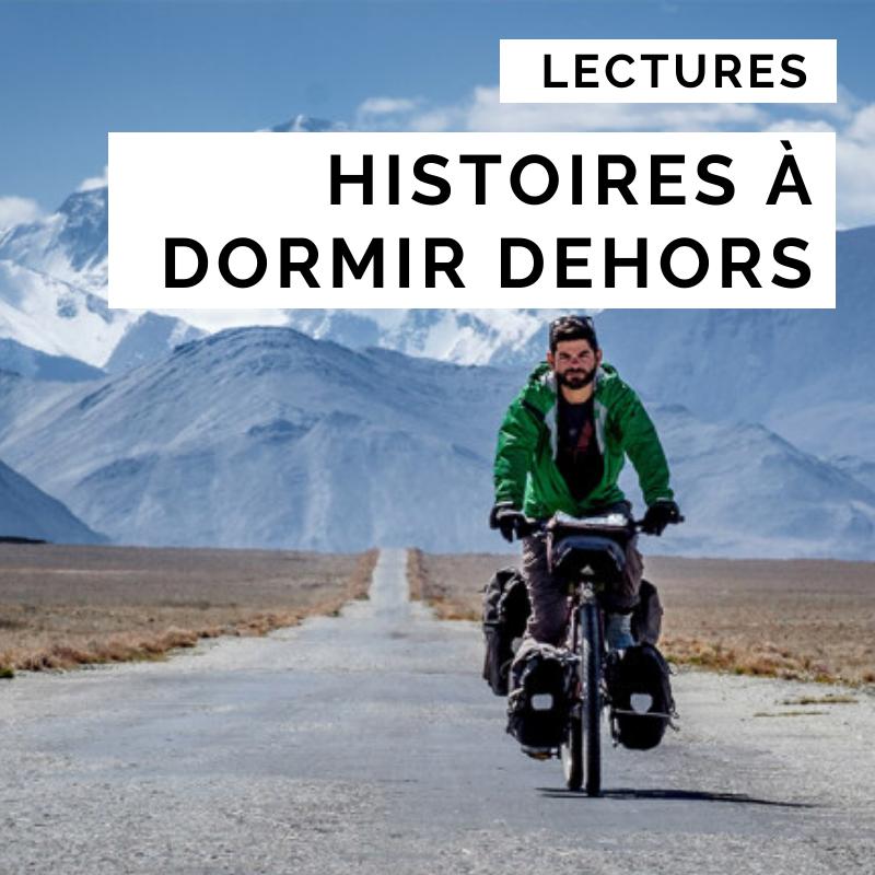 histoires à dormir dehors - lecture vélo - lecture cyclotourisme -livre voyage à vélo