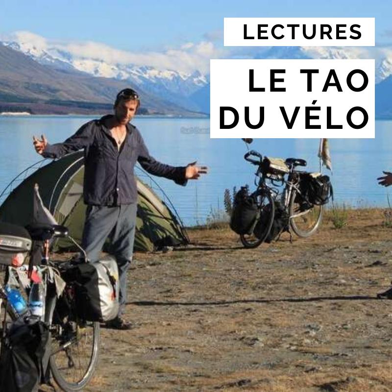 tao du vélo - lecture vélo - lecture cyclotourisme -livre voyage à vélo