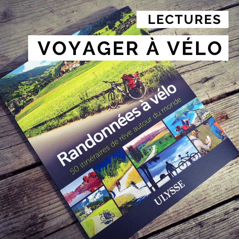 50 itinéraires à vélo - monde à vélo - guide cyclotourisme - laura pedebas - laura la cyclonomade