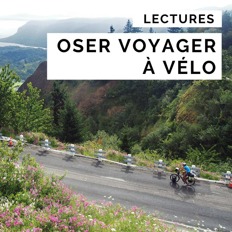 oser voyager à vélo - guide cyclotourisme - préparer son voyage - laura la cyclonomade - voyager à vélo