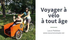 Conférence cyclotorisme - voyager à vélo à tout âge - conférence voyage à vélo - conférence centre d'action bénévole - la cyclonomade