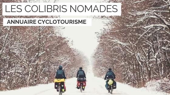 les colibris nomades - blogue cyclotourisme - tour du monde à vélo - voyage à vélo - cyclotourisme - la cyclonomade