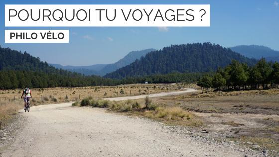voyager - voyager à vélo - cyclotorisme - philosophie du voyage- la cyclonomade