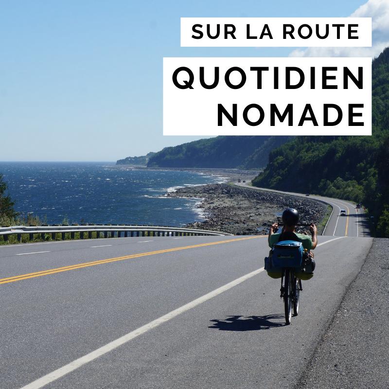 quotidien nomade - voyage à vélo - cyclotourisme - la cyclonomade