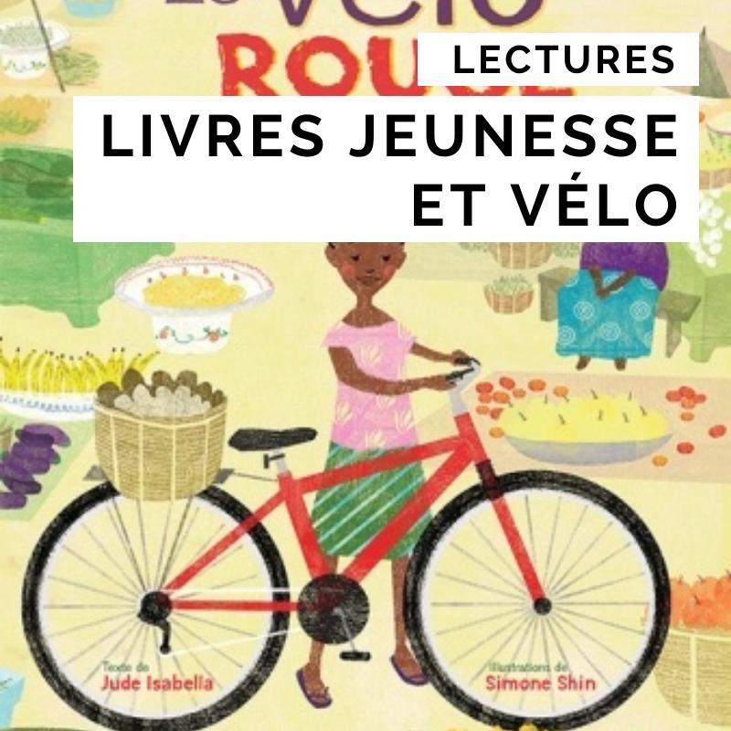 livres jeunesse et vélo - cyclotourisme - voyager à vélo avec des enfants - la cyclonomade